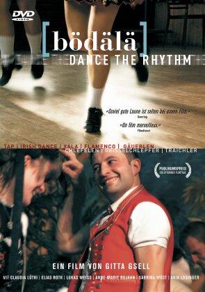 Bödälä - Dance the Rhythm