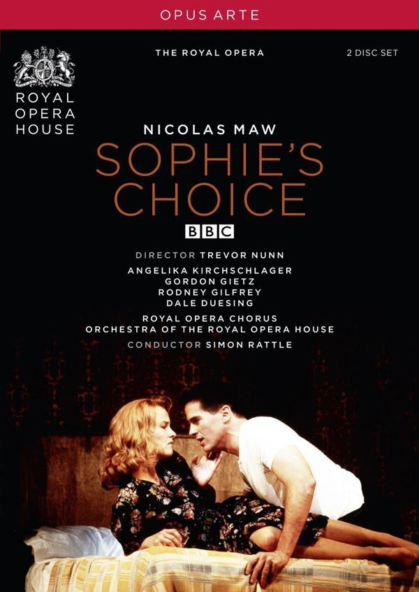 Orchestra of the Royal Opera House, Sir Simon Rattle, … - Maw - Sophie's Choice (Opus Arte, 2 DVDs)