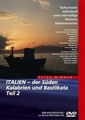 Italien - Der Süden Kalabrien und Basilikata - Teil 2