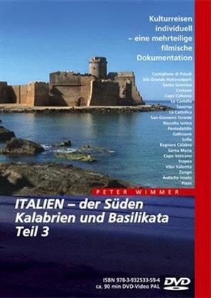 Italien - Der Süden Kalabrien und Basilikata - Teil 3
