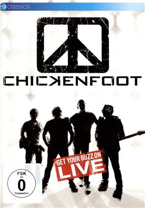 Chickenfoot - Get your buzz on - Live from Phoenix (EV Classics)