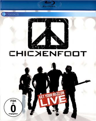 Chickenfoot - Get your buzz on - Live (EV Classics)