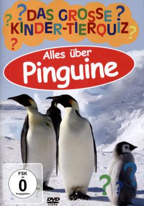 Das grosse Kinder-Tierquiz 2 - Pinguine