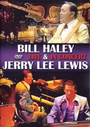 Bill Haley & Jerry Lee Lewis - Live & In Concert (Inofficial)