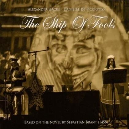 Hacke Alexander & De Picciotto Danielle - The Ship of Fools (Deluxe Edition, DVD + CD)