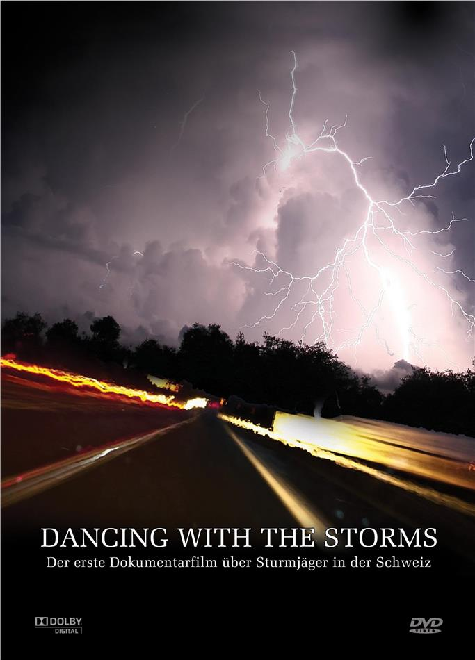 Dancing With The Storms (2009)