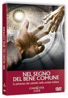 Nel segno del bene comune - La presenza dei cattolici nella società italiana