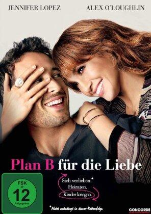 Plan B für die Liebe (2010)