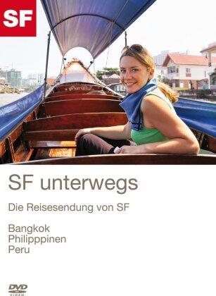 SF unterwegs - Bangkok, Philippinen, Peru