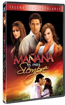 Manana Es Para Siempre (4 DVDs)