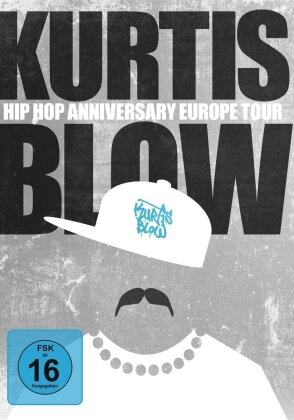 Kurtis Blow - Hip Hop Anniversary Europe Tour