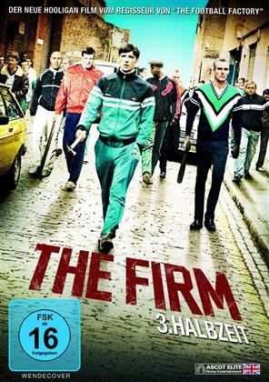 The Firm - 3. Halbzeit (2009)