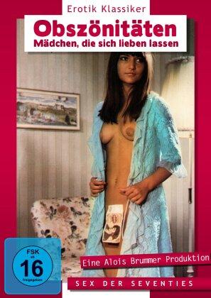 Obszönitäten - Mädchen, die sich lieben lassen - Sex der Siebziger (Erotik Klassiker)