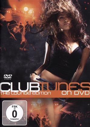 Various Artists - Clubtunes on DVD - The Lounge Edition