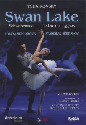 Zürcher Ballett, Opernhaus Zürich, … - Tchaikovsky - Swan Lake (Bel Air Classique)