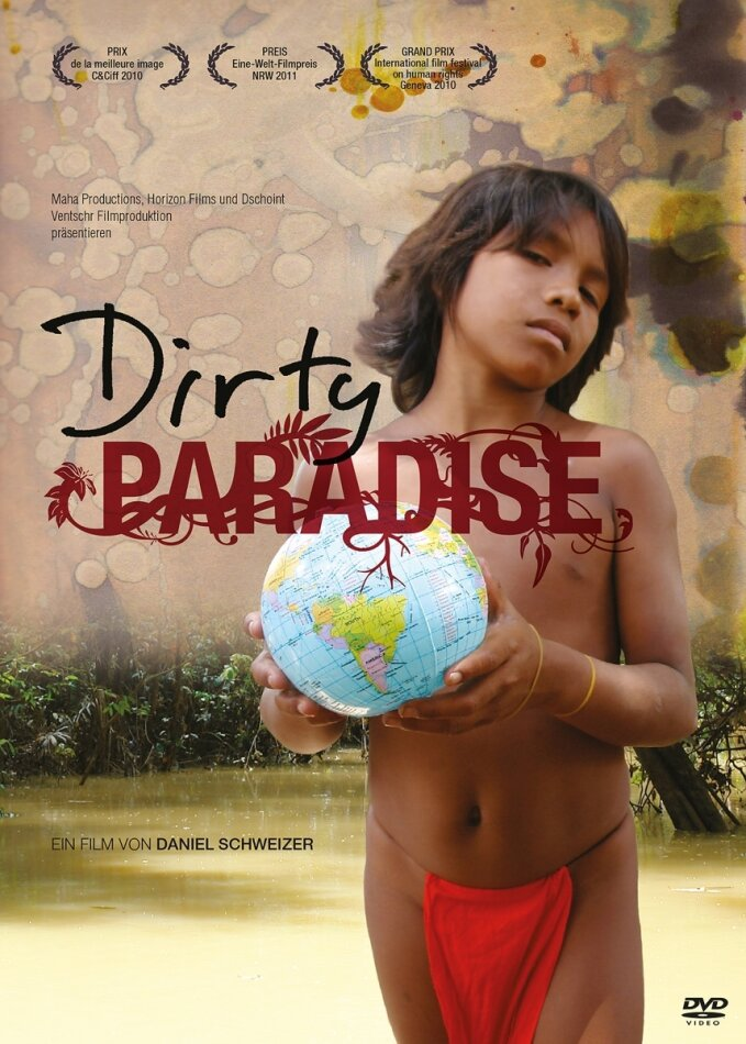 Dirty Paradise (2009)