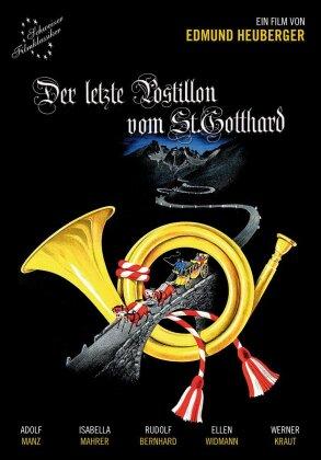 Der letzte Postillon vom St. Gotthard (s/w)