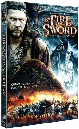 Fire and sword - Quand le soleil était un Dieu (1999)