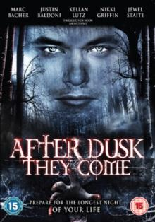 After dusk, they come - The forgotten ones (2008)