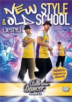 Ballroom Dancer - New Style & Old School - L.A. Style