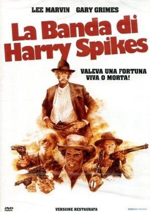 La banda di Harry Spikes (1974)