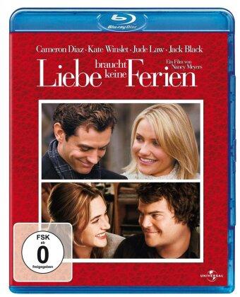 Liebe braucht keine Ferien (2006)