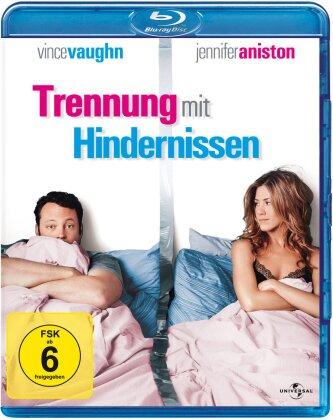 Trennung mit Hindernissen (2006)
