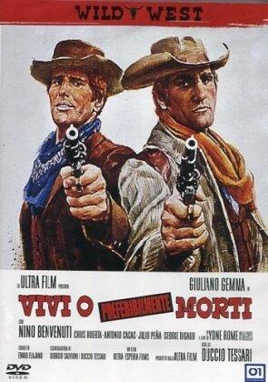 Vivi o, preferibilmente, morti - (Wild West) (1969)