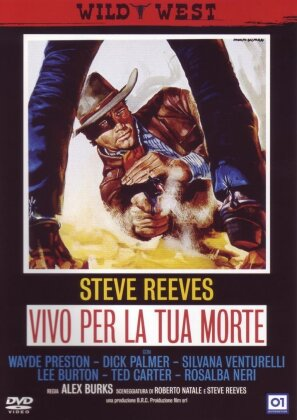 Vivo per la tua morte - (Wild West) (1968)