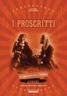 I Proscritti - (Le origini del Cinema) (1918)