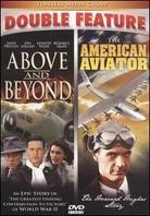 Above and Beyond / The American Aviator
