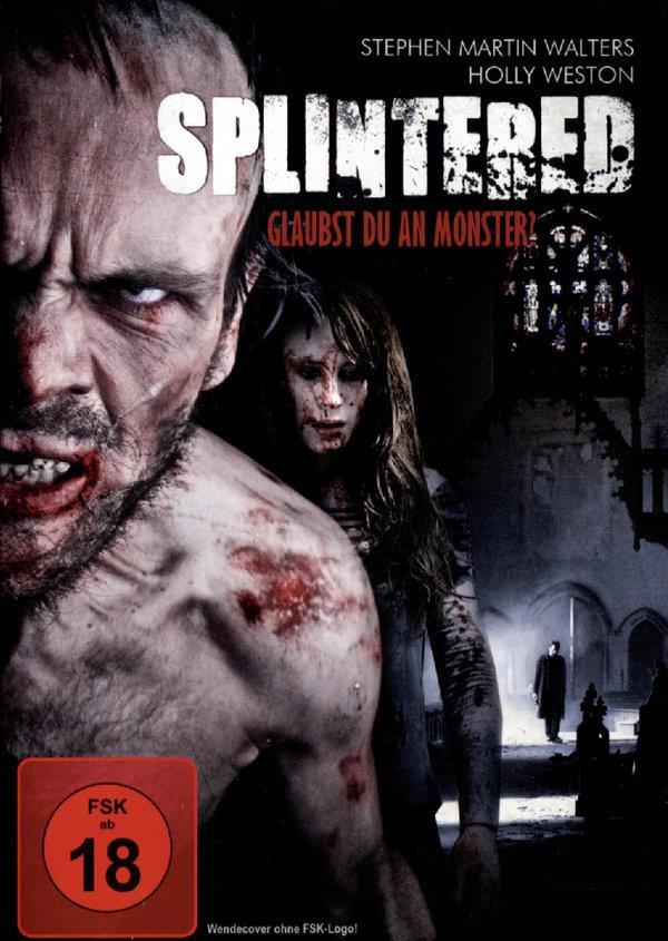Splintered - Glaubst du an Monster? (2010)