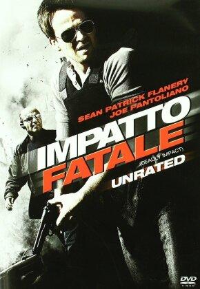 Impatto Fatale - Deadly Impact (2009) (2009)