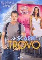 Se scappi ti trovo - My Faraway Bride (2006)
