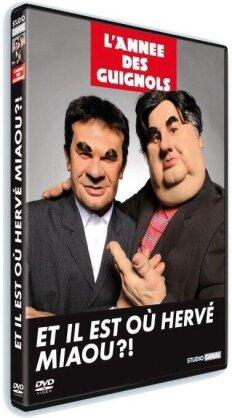 L'année des Guignols - Best of 2009/2010 - Il est où Hervé Miaouh ?!