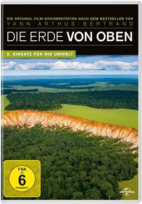 Die Erde von oben - 9. Einsatz für die Umwelt