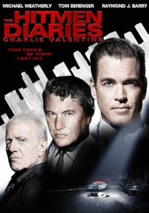 The Hitmen Diaries - Charlie Valentine (2009)