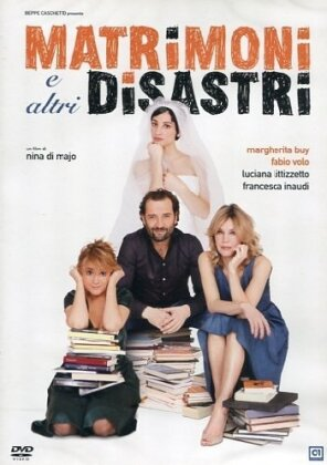 Matrimoni e altri disastri (2010)