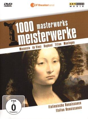 1000 Meisterwerke - Italienische Renaissance