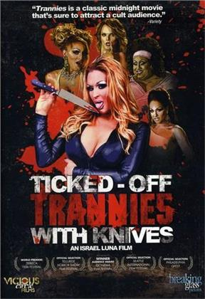 Ticked-Off Trannies with Knives (2010)