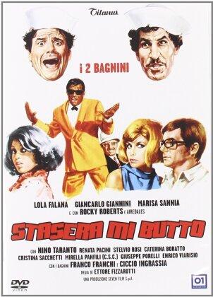 Stasera mi butto (1967)