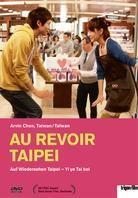 Au revoir Taipei - Auf Wiedersehen Taipei - Yi ye Tai bei