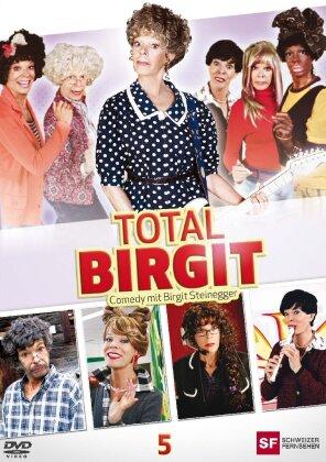 Total Birgit 5