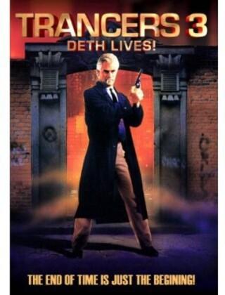 Trancers 3 - Deth Lives (1992)
