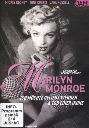 Marilyn Monroe - Ich möchte geliebt werden & Tod einer Ikone