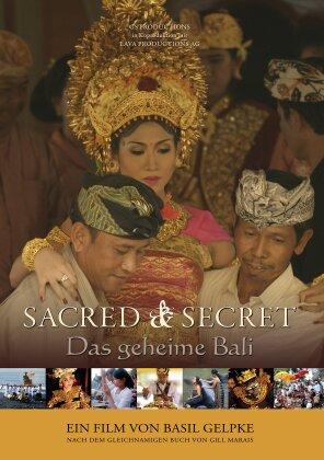Sacred & Secret - Das geheime Bali