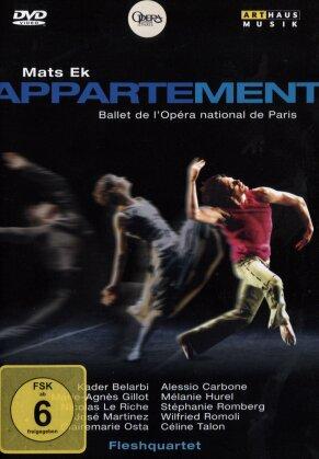 Fleshquartet, Ballet National De Paris, … - Appartement (Arthaus Musik)
