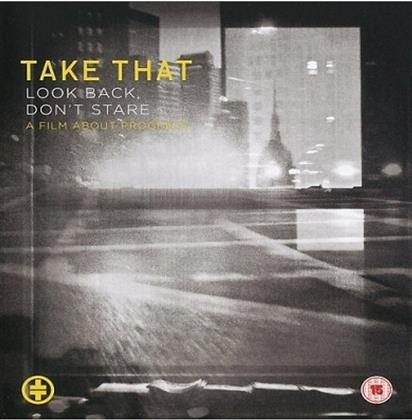 Take That - Look back, don't stare - A Film about Progress