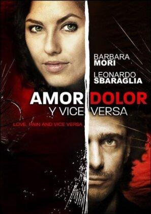 Amor, Dolor y Vica Versa