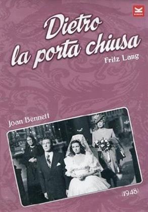Dietro la porta chiusa (1947) (n/b)